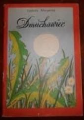 Okładka książki Dmuchawiec Ludmiła Marjańska