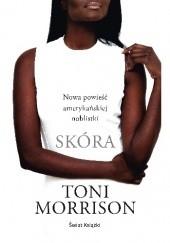 Okładka książki Skóra Toni Morrison