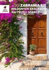Okładka książki Zabrania się miłosnych ekscesów na progu stancji Mamen Sánchez