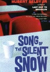 Okładka książki Song of the silent snow Hubert Selby