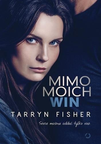 Okładka książki Mimo moich win Tarryn Fisher