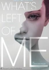 Okładka książki What's Left Of Me Kat Zhang
