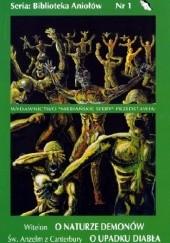 Okładka książki O naturze demonów. O upadku diabła Anzelm z Canterbury,Witelon