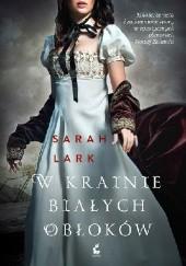 Okładka książki W krainie białych obłoków Sarah Lark