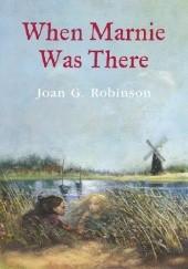Okładka książki When Marnie Was There Joan G. Robinson