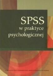 Okładka książki 𝑆𝑃𝑆𝑆 w praktyce psychologicznej Katarzyna Stasiuk,Grażyna Ewa Kwiatkowska