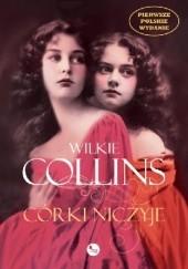Okładka książki Córki niczyje Wilkie Collins
