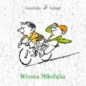 Okładka książki Wiosna Mikołajka Jean-Jacques Sempé,René Goscinny