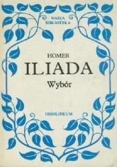 Okładka książki Iliada: wybór Homer