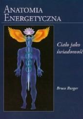 Okładka książki Anatomia energetyczna Bruce Burger