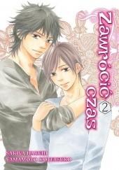 Okładka książki Zawrócić czas 2 Kotetsuko Yamamoto,Haruhi Sakiya
