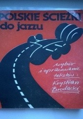 Okładka książki Polskie ścieżki do jazzu Krystian Brodacki