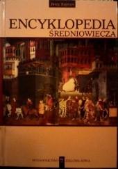 Okładka książki Encyklopedia średniowiecza Jerzy Wiktor Rajman