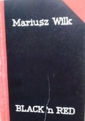 Okładka książki Black'n Red Mariusz Wilk
