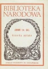 Okładka książki Anonim tzw. Gall: Kronika polska Gall Anonim