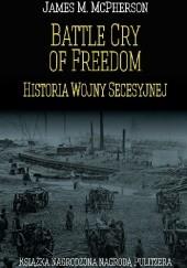 Okładka książki Battle Cry of Freedom. Historia wojny secesyjnej James M. McPherson