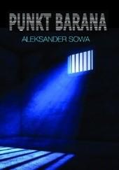 Okładka książki Punkt Barana Aleksander Sowa