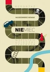 Okładka książki Niemiec. Wszystkie ucieczki Zygfryda Włodzimierz Nowak