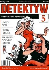 Okładka książki DETEKTYW Tylko historie prawdziwe 357 (05/2016) Redakcja Magazynu DETEKTYW