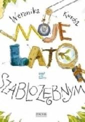 Okładka książki Moje lato z szablozębnym Weronika Kurosz