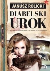 Okładka książki Diabelski urok Janusz Rolicki