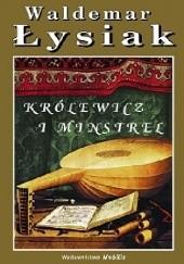 Okładka książki Królewicz i Minstrel Waldemar Łysiak