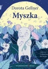 Okładka książki Myszka Dorota Gellner