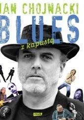 Okładka książki Blues z kapustą Jan Chojnacki
