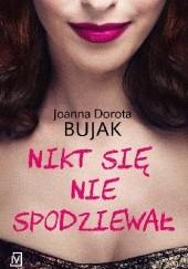 Okładka książki Nikt się nie spodziewał J.D. Bujak