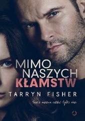 Okładka książki Mimo naszych kłamstw Tarryn Fisher