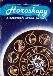 Okładka książki Horoskopy z czterech stron świata Andrzej Sieradzki,Grażyna Sieradzka