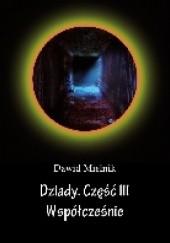 Okładka książki Dziady Część III Współcześnie Dawid Mielnik