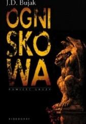 Okładka książki Ogniskowa J.D. Bujak