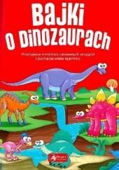 Okładka książki Bajki o dinozaurach Iwona Czarkowska