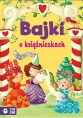 Okładka książki Bajki o księżniczkach Aniela Cholewińska-Szkolik