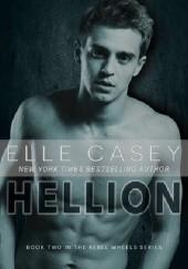 Okładka książki Hellion Elle Casey