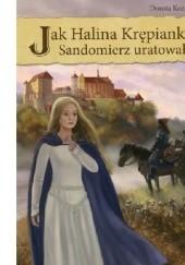 Okładka książki Jak Halina Krępianka Sandomierz uratowała Dorota Kozioł