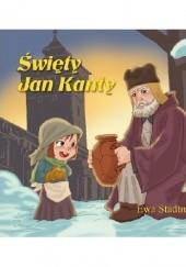 Okładka książki Święty Jan Kanty Ewa Stadtmüller
