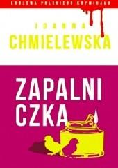 Okładka książki Zapalniczka Joanna Chmielewska