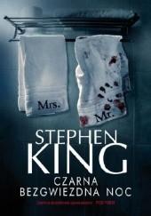 Okładka książki Czarna bezgwiezdna noc Stephen King