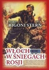 Okładka książki Włoch w śniegach Rosji Mario Rigoni Stern