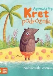 Okładka książki Kret podróżnik Agnieszka Frączek