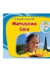 Okładka książki Mamusiowa góra. Perełka z aniołkiem nr 6 Bogusław Zeman SSP