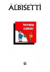 Okładka książki Potrzeba Czułości Valerio Albisetti