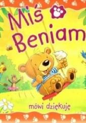 Okładka książki Miś Beniamin mówi dziękuję Claire Freedman