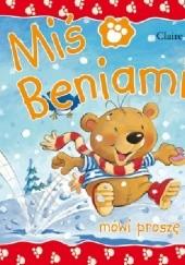Okładka książki Miś Beniamin mówi proszę Claire Freedman