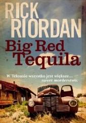 Okładka książki Big Red Tequila