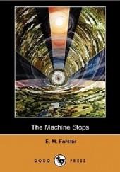 Okładka książki The Machine Stops Edward Morgan Forster