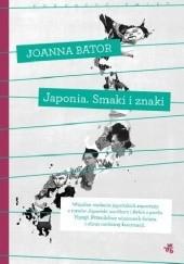 Okładka książki Japonia. Smaki i znaki Joanna Bator