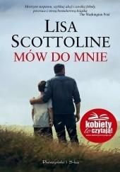 Okładka książki Mów do mnie Lisa Scottoline